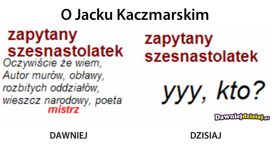O Jacku Kaczmarskim –