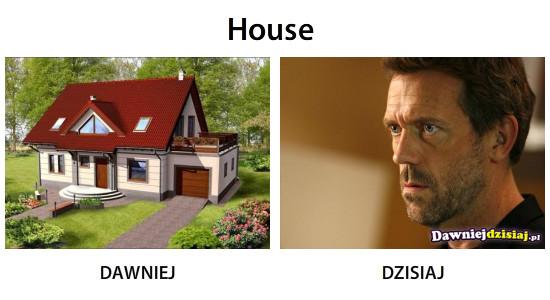 House –