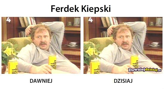Ferdek Kiepski –