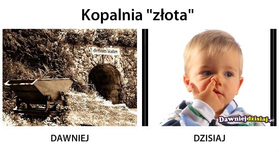 """Kopalnia """"złota"""" –"""