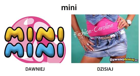 Mini –
