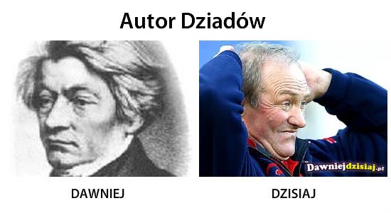 Autor Dziadów –