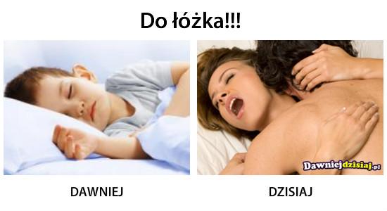 Do łóżka!!! –