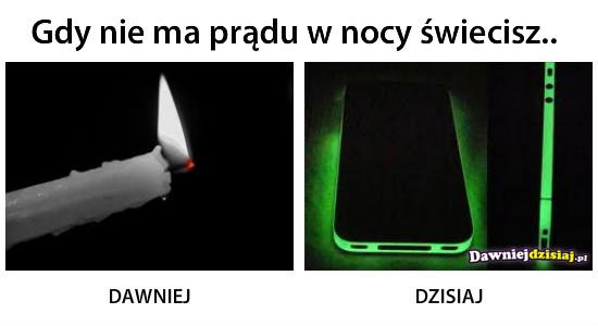 Gdy nie ma prądu w nocy świecisz.. –