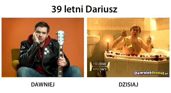 39 letni Dariusz –