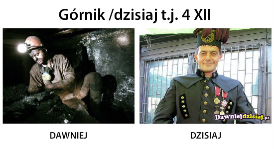 Górnik /dzisiaj t.j. 4 XII –