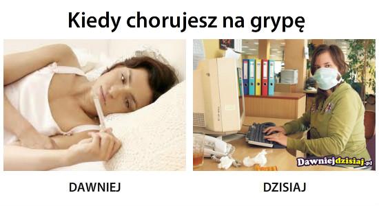 Kiedy chorujesz na grypę –
