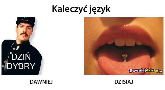Kaleczyć język –