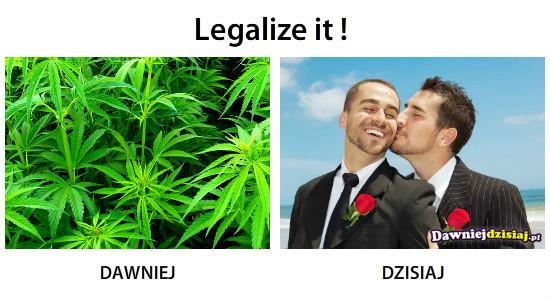 Legalize it ! –