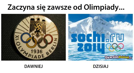 Zaczyna się zawsze od Olimpiady... –