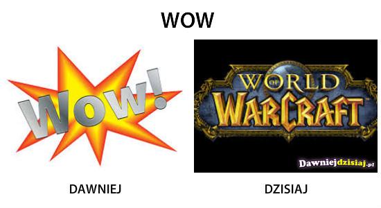 WOW –