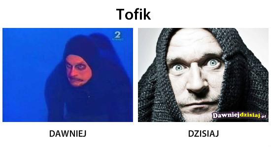 Tofik –